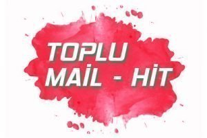 Toplu Mail - Organik Hit