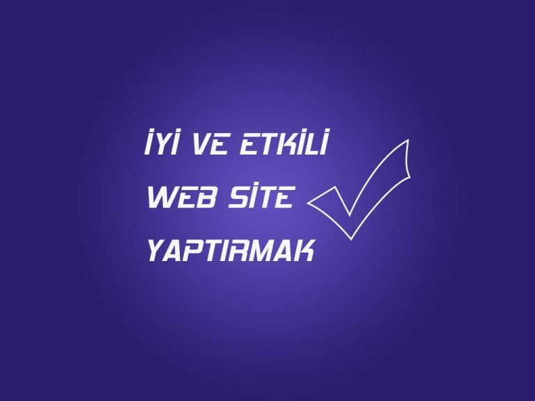 İYİ WEB SİTE YAPANLAR