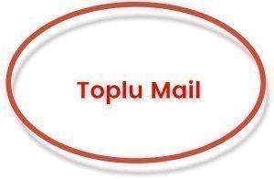 Toplu Mail